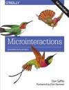 Microinteractions: Full Color Edition: Designing with Details - Dan Saffer