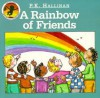 A Rainbow of Friends - P.K. Hallinan, P.K. Hallinan