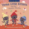 Three Little Kittens and Other Number Rhymes - Mandy Stanley