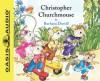 Christopher Churchmouse - Barbara Davoll, Susan Butcher