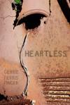 Heartless - Gerrie Ferris Finger