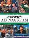 The Onion Ad Nauseam: Complete News Archives, Volume 14 - Robert Siegel, The Onion