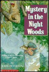 Mystery in the Night Woods - John Peterson, Cyndy Szekeres