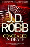 Concealed in Death (In Death, #38) - J.D. Robb