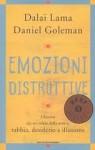Emozioni distruttive - Daniel Goleman