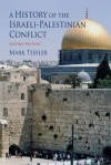A History of the Israeli-Palestinian Conflict - Mark Tessler