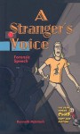 A Stranger's Voice: Forensic Speech - Kenneth McIntosh