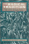 The Radical Tradition: Revolutionary Saints in the Battle for Justice and Human Rights - Gilbert Markus, Philip Caraman, Thomas Owen Clancy, Robert Dodaro, Barbara Eggleston, Richard Finn, Lise Fournier, Mary Low, Duncan Maclaren, Sister Rachel, Austin Smith, Judy Sproxton, Graham Venters