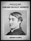 Delphi Complete Works of Gerard Manley Hopkins (Illustrated) (Delphi Poets Series) - Gerard Manley Hopkins