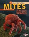 Mites: Master Sneaks - Sandra Markle