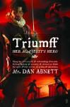 Triumff: Her Majesty's Hero - Dan Abnett