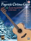 Fingerstyle Christmas Guitar: 12 Beautiful Songs & Carols for Solo Guitar [With CD] - Mark Hanson