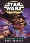 Star by Star: Star Wars (The New Jedi Order): Book 9 - Alexander Adams, Troy Denning