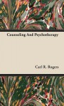 Counseling and Psychotherapy - Carl R. Rogers