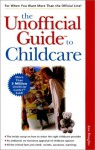 The Unofficial Guide To Childcare - Ann Douglas