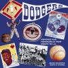 The Dodgers: Memories and Memorabilia from Brooklyn to L.A. - Bruce Chadwick, David M. Spindel