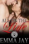 All on the Line (Blackwolf Hot Shots #1) - Emma Jay