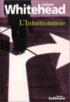L'Intuitionniste (French Edition) - Colson Whitehead