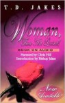 Woman, Thou Art Loosed! (Audio) - T.D. Jakes, Chris Hill