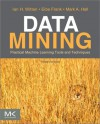 Data Mining: Practical Machine Learning Tools and Techniques - Ian H. Witten, Eibe Frank, Mark A. Hall