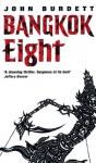 Bangkok Eight - John Burdett