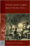 Uncle Tom's Cabin (Barnes & Noble Classics Series) - Harriet Beecher Stowe, Amanda Claybaugh, George Stade