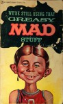 Greasy Mad Stuff - MAD Magazine, Al Feldstein, William M. Gaines