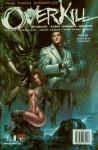Witchblade/Aliens/Darkness/Predator: Overkill - Paul Jenkins, Brian Ching, Joe Benitez
