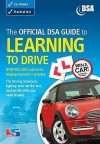 The Official Dsa Guide To Learning To Drive (Driving Skills) - Driving Standards Agency