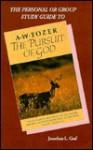 The Pursuit of God Study Guide - Jonathan L. Graf