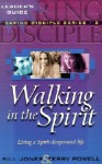 Walking in the Spirit - Bill Jones, Terry Powell