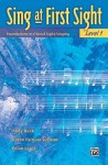 Sing at First Sight, Bk 1: Foundations in Choral Sight-Singing - Karen Surmani, Brian Lewis