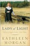 Lady of Light (Brides of Culdee Creek #3) - Kathleen Morgan