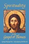 Spirituality in the Gospel of Thomas - Hugh McGregor Ross, John Blamires