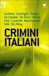 Crimini italiani - Giancarlo De Cataldo, Carlo Lucarelli, Gianrico Carofiglio, Giorgio Faletti