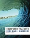 Using Mac OS Mavericks (Computer Training) - Kevin Wilson