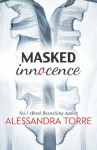 Masked Innocence (Mills & Boon Spice) - Alessandra Torre