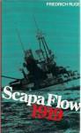 Scapa Flow 1919 - Friedrich Ruge, Derek M. Masters, Anthony J. Watts