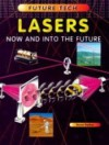 Lasers: Now And Into The Future - Steve Parker