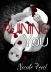 Ruining You - Nicole Reed
