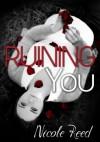 Ruining You - Nicole Reed