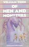 Of Men And Monsters (VGSF Classics, #35) - William Tenn