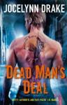 Dead Man's Deal (The Asylum Tales) - Jocelynn Drake