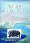 Nimrod Illustrated: Pictures From Lieutenant Shackleton's British Antarctic Expedition (Chocolate Manga) - David M. Wilson