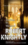 Bodies in Winter - Robert Knightly