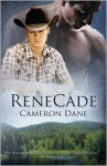 ReneCade (Hawkins Ranch) - Cameron Dane