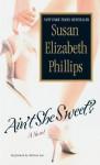 Ain't She Sweet? (Audio) - Susan Elizabeth Phillips, Melissa Leo