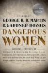 Dangerous Women - Diana Gabaldon, Lev Grossman, George R.R. Martin, Jim Butcher
