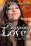 Topping Love - Alessia Brio
