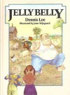 Jelly Belly - Dennis Lee